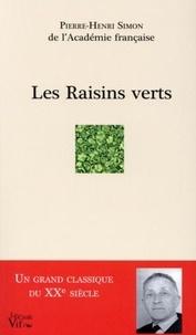 Pierre-Henri Simon - Les Raisins verts.