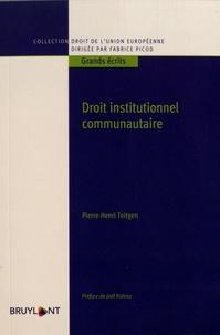 Pierre-Henri Teitgen - Droit institutionnel communautaire.