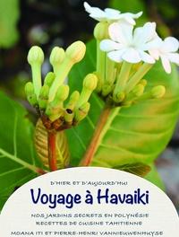 Pierre-Henri Vannieuwenhuyse - Voyage à Havaiki.