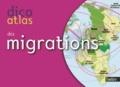 Pierre Henry et Brigitte Martinez - Dicoatlas des migrations.