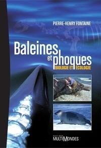 Pierre-Henry Fontaine - Baleines et phoques - Biologie et écologie.