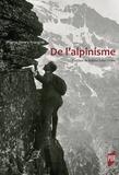 Pierre-Henry Frangne - De l'alpinisme.