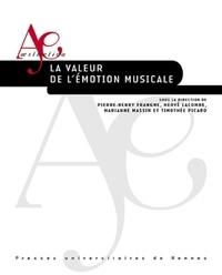 Pierre-Henry Frangne et Hervé Lacombe - La valeur de l'émotion musicale.