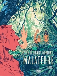 Pierre-Henry Gomont - Malaterre: Part 1.