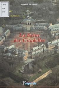 Pierre Henry et Jean-Pierre Filatriau - La reine des citadelles.