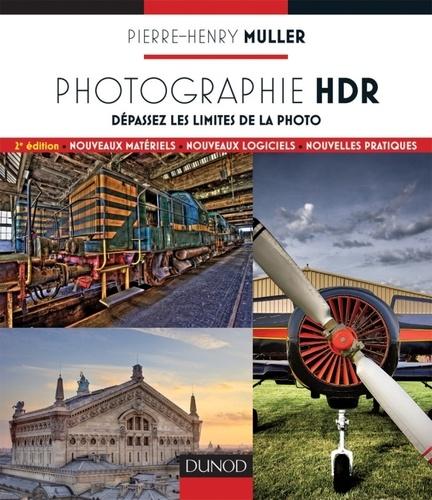 Pierre-Henry Muller - Photographie HDR - Dépassez les limites de la photo.