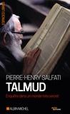Pierre-Henry Salfati - Talmud - Enquête dans un monde très secret.