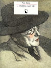 Pierre Herbart - À la recherche d'André Gide.