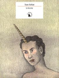 Pierre Herbart - La licorne.