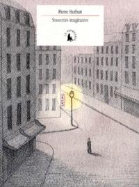 Pierre Herbart - Souvenirs imaginaires - Suivi de La nuit.