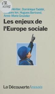 Pierre Héritier - Les enjeux de l'Europe sociale.
