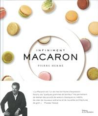 Pierre Hermé - Infiniment macaron.