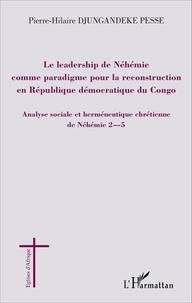 Checkpointfrance.fr Le leadership de Néhémie comme paradigme pour la reconstruction en République démocratique du Congo - Analyse sociale et herméneutique chrétienne de Néhémie 2-5 Image
