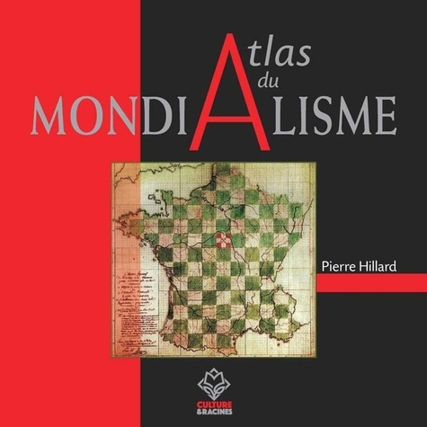 Pierre Hillard - Atlas du mondialisme.