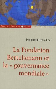 Lire des livres téléchargés sur iphone Bertelsmann  - Un empire des médias et une fondation au service du mondialisme 9782755403350 par Pierre Hillard RTF