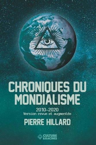 Pierre Hillard - Chroniques du mondialisme - 2010-2020.