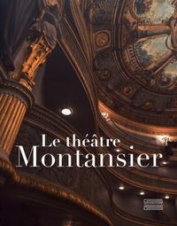 Pierre-Hippolyte Pénet - Le théâtre Montansier.