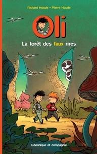 Pierre Houde et Richard Houde - Oli  : La forêt des faux rires.