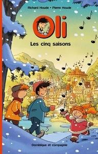 Pierre Houde et Richard Houde - Oli  : Les cinq saisons.