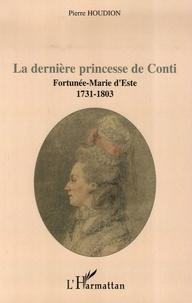 La dernière princesse de Conti - Fortunée-Marie dEste, 1731-1803.pdf