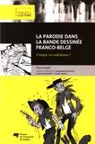 Pierre Huard - La parodie dans la bande dessinée franco-belge - Critique ou esthétisme ?.