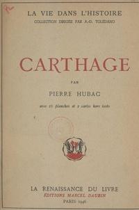 Pierre Hubac et  Collectif - Carthage - Avec 16 planches et 2 cartes hors texte.