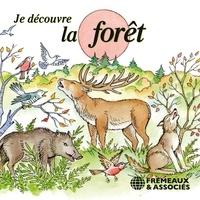 Pierre Huguet - Je découvre la forêt.