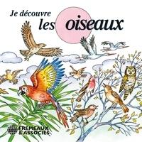 Pierre Huguet - Je découvre les oiseaux.