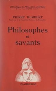 Pierre Humbert et Paul Gaultier - Philosophes et savants.
