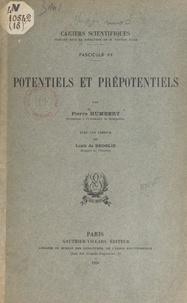 Pierre Humbert et Louis de Broglie - Potentiels et prépotentiels.