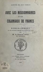 Pierre Ibos - Avec les missionnaires et les coloniaux de France - Remerciement, lu en séance privée le 6 janvier 1946.