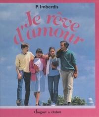 Pierre Imberdis et  Collectif - Je rêve d'amour.