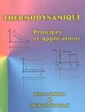 Pierre Infelta et Michael Graetzel - Thermodynamique - Principes et applications.