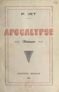 Pierre Irt - Apocalypse.