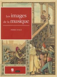Pierre Istace - Les images de la musique.