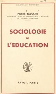 Pierre Jaccard - Sociologie de l'éducation.