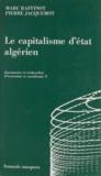 Pierre Jacquemot et Marc Raffinot - Le capitalisme d'État algérien.