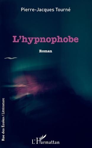 L'hypnophobe