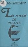 Pierre Jaeglé - La Notion de réalité.