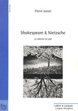 Pierre Jamet - Shakespeare & Nietzsche - La volonté de joie.