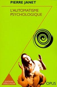 LAUTOMATISME PSYCHOLOGIQUE. Essai de psychologie expérimentale sur les formes inférieures de lactivité humaine.pdf
