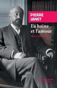 Pierre Janet - La haine et l'amour - Leçons au Collège de France, 1924-1925.