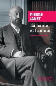 Pierre Janet - La haine et l'amour.