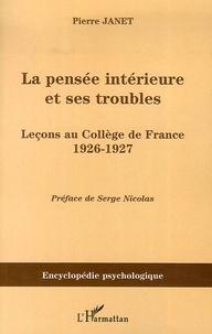 Histoiresdenlire.be La pensée intérieure et ses troubles - Leçons au Collège de France 1926-1927 Image