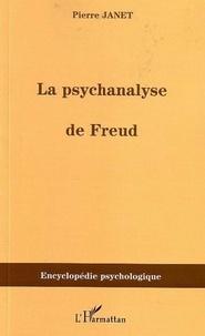 Pierre Janet - La psychanalyse de Freud - (1913).