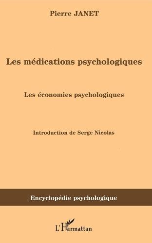 Pierre Janet - Les médications psychologiques - Tome 2, Les économies psychologiques.