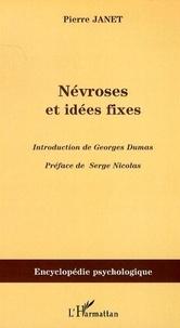 Pierre Janet - Névroses et idées fixes, volume 1.