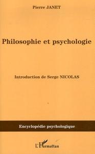 Pierre Janet - Philosophie et psychologie.