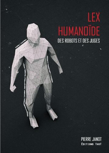Lex humanoïde. Des robots et des juges