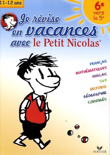 Pierre Jauffret et Valérie Ougier - Je révise en vacances avec le Petit Nicolas 6e vers la 5e.